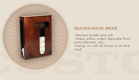 HANGING BANDAGE BOX: $175