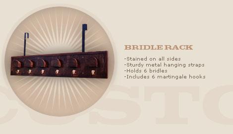 BRIDLE RACK: $150